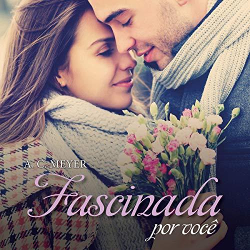 Fascinada por você [Fascinated by You]