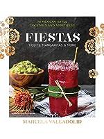 Fiestas: Tidbits, Margaritas & More