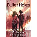Bullet Holes (In Love and War Book 4)