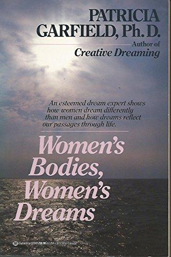 Women's Bodies, Women's Dreams
