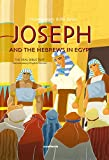 Joseph and the Hebrews in Egypt, Scandinavia Publishing, 877247453X