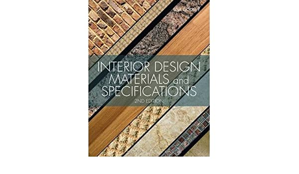 Interior Design Materials And Specifications Author Lisa Godsey Feb 2013 Amazon Books