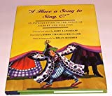 img - for I Have a Song to Sing, O! An Introduction to the Songs of Gilbert and Sullivan book / textbook / text book