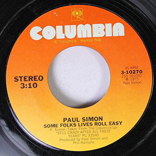 Paul Simon 45 RPM Some Folks Lives Roll Easy / 50 Ways To Leave Your Lover