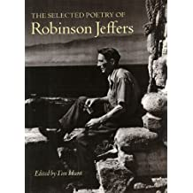 The Selected Poetry of Robinson Jeffers (The Collected Poetry of Robinson Jeffers)