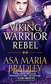 Viking Warrior Rebel (Viking Warriors Book 2) by [Bradley, Asa Maria]