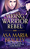 Viking Warrior Rebel (Viking Warriors Book 2)
