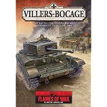 Villers-Bocage: The Battle for Villers-Bocage Normandy, 12-16 June 1944