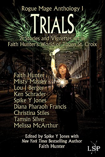 Trials (Rogue Mage Anthology Book 1)