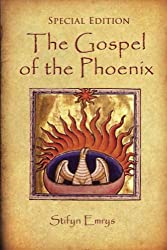 The Gospel of the Phoenix: Special Edition