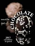 Muerte Por El Chocolate 2017 Calendario de Pared (Edicion Espana) (Spanish Edition)
