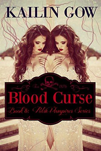 Blood Curse  (PULSE Series 8) (PULSE Vampire Series) (Pulse Vampire Series)