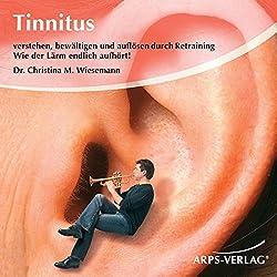 Tinnitus. Wie der Lärm endlich aufhört!