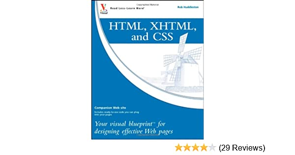 Html xhtml and css your visual blueprint for designing effective html xhtml and css your visual blueprint for designing effective web pages rob huddleston 9780470274361 amazon books malvernweather Image collections