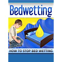 Bed Wetting, Bedwetting Solutions