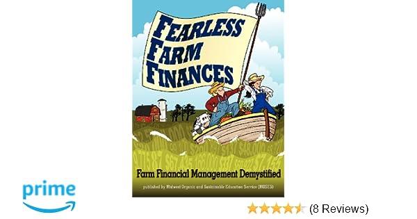 Fearless farm finances farm financial management demystified paul fearless farm finances farm financial management demystified paul dietmann craig chase chris blanchard 9780615582191 amazon books fandeluxe Choice Image