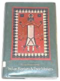 Indian Blankets and Their Makers, George Wharton James, 0486230686