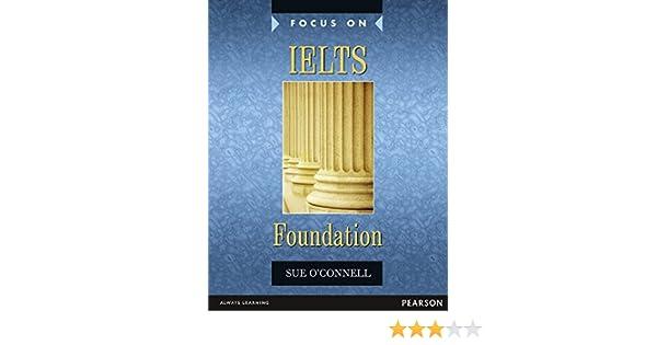 Amazon focus on ielts foundation cbk focus s 9780582829121 amazon focus on ielts foundation cbk focus s 9780582829121 oconnell books fandeluxe Choice Image