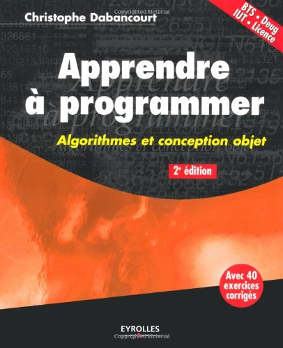 [PDF] Apprendre ? programmer Free Download | Publisher : Eyrolles | Category : Computers & Internet | ISBN 10 : 2212123507 | ISBN 13 : 9782212123500