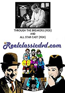 THROUGH THE BREAKERS (1928) and ALL STAR CAST (1924)