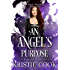 An Angel's Purpose (Soul Savers Book 2)