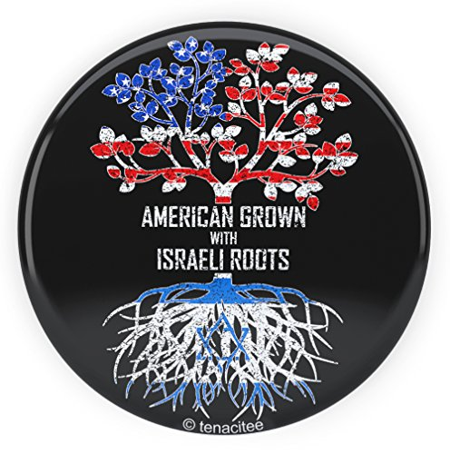 Tenacitee American Grown with Israeli Roots Pinback Button, 2.25