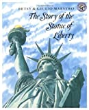 The Story of the Statue of Liberty, Betsy Maestro, 0688057748