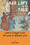 Grab Life by the Tale, George Simon, 1466935936