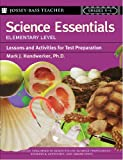 Science Essentials, Elementary Level, Mark J. Handwerker, 0787975761