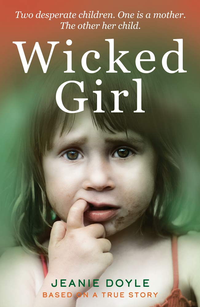 Wicked Girl: Amazon.co.uk: Jeanie Doyle: 9781912624256: Books