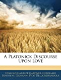 img - for A Platonick Discourse Upon Love book / textbook / text book