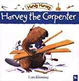 Harvey the Carpenter (Handy Harvey)