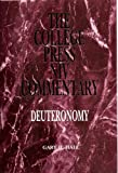 College Press NIV Commentary : Deuteronomy, Hall, Gary H., 0899008798