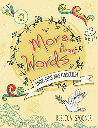 More Than Words: Level 2 (Living Faith Bible Curriculum)