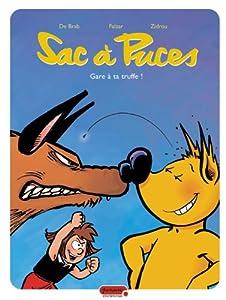 """Afficher """"Sac à puces. n° 3<br /> Gare à la truffe !"""""""