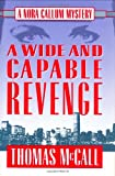 A Wide and Capable Revenge, Thomas McCall, 1562828649