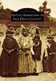 Front cover for the book Native Americans of San Diego County by Donna Bradley
