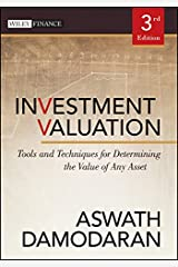 Investment Valuation: Tools and Techniques for Determining the Value of Any Asset (Wiley Finance Book 666) Kindle Edition