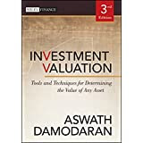 Investment Valuation: Tools and Techniques for Determining the Value of Any Asset (Wiley Finance Book 666)