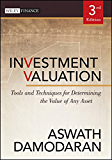 Investment Valuation: Tools and Techniques for Determining the Value of Any Asset (Wiley Finance Book 666) (English Edition)