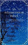 Le conteur du Libertad, tome 1 : La Malédiction du Prince par Carlington