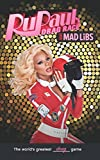 RuPaul's Drag Race Mad Libs (Adult Mad Libs)