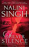 Silver Silence <br>(Psy-Changeling Trinity)	 by  Nalini Singh in stock, buy online here