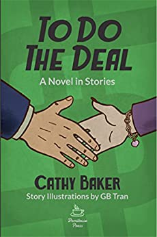 To Do the Deal, A Novel in Stories by [Baker, Cathy]