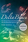 Delta Blues: The Life and Times of the Mississippi