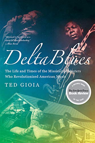 Delta Blues: The...