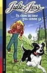 Julie et Jess, Tome 2 : Un chien au coeur gros comme ça ! par Daniels