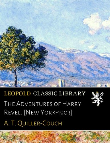 Download The Adventures of Harry Revel. [New York-1903] ebook