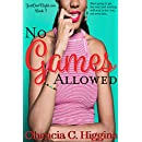 No Games Allowed: A Novella (JustOneNight.com Book 3)