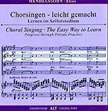 Begleitungen zum eigenen Musizieren - Chorsingen leicht gemachtMendelssohn,Elias Alt